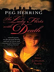 Lady Flirts with Death, The (A Simon & Elizabeth Mystery)