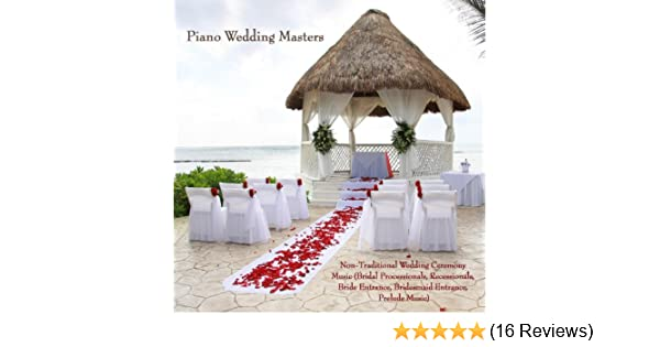 Non Traditional Wedding Ceremony Music Bridal Processionals