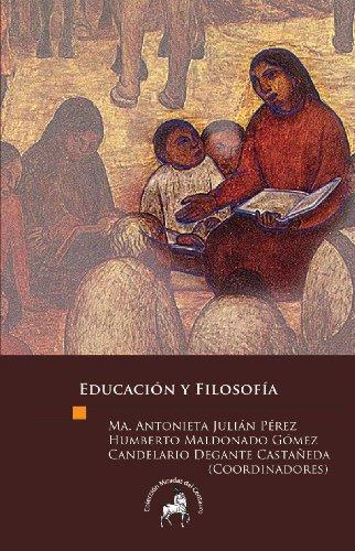 Educación y Filosofía (Spanish Edition)