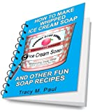 HOW TO MAKE WHIPPED ICE CREAM SOAP