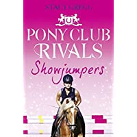 Pony Club Rivals: Showjumpers: 2