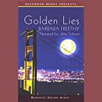 Golden Lies | Barbara Freethy