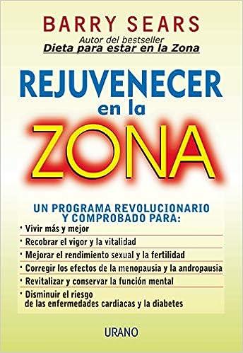 Rejuvenecer en la zona (Nutrición y dietética): Amazon.es ...