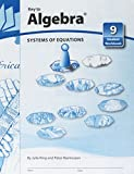 Key To Algebra Book 9: Systems Of Equations (KEY TO.WORKBOOKS)