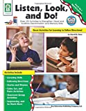 Listen, Look, and Do!, Grades PK - 1: Over 120 Activities to Strengthen Visual and Auditory Discrimination and Memory Skills