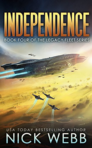 Pdf Science Fiction Independence: Book 4 of The Legacy Fleet Series