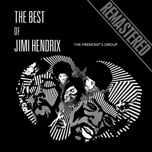The Best Of Jimi Hendrix - Remastered