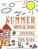 Summer Write and Draw Journal for Kids: Drawing Journal and Summer Notebook for Children (Primary Notebooks, Writing and…