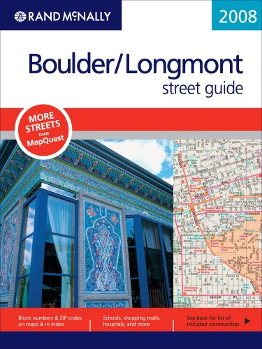 Rand McNally 2008 Boulder/ Longmont, Colorado Street Guide