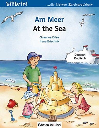 Am Meer: Kinderbuch Deutsch-Englisch