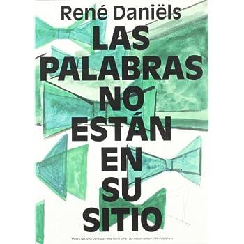 René Daniëls. Las palabras no están en su sitio