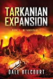 TARKANIAN EXPANSION: Book 1 - METAMORPHOSIS