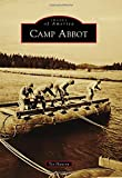 img - for Camp Abbot (Images of America) book / textbook / text book