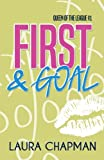 First & Goal (Queen of the League) (Volume 1)