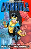 Invincible (Book 9): Out Of This World (v. 9)