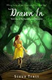 Drawn In: Book One of the Paper Dreams Chronicles