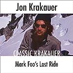 Mark Foo's Last Ride | Jon Krakauer