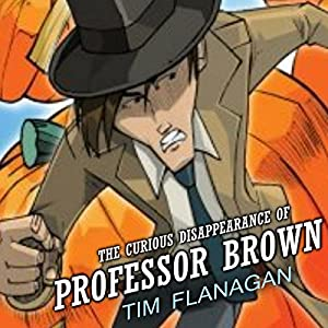 The Curious Disappearance of Professor Brown Audiobook