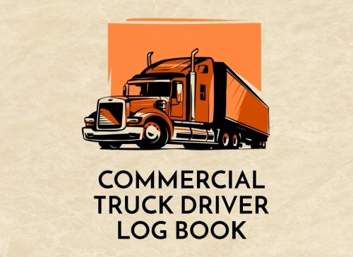 Commercial Truck Driver Log Book: Commercial Truck Repair Log Book Journal (Date, Type of Repairs, Maintenance & Mileage)(8.25 x 6) V2
