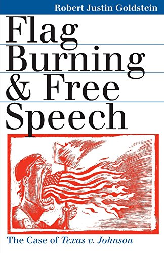 Flag Burning and Free Speech: The Case of Texas v. Johnson