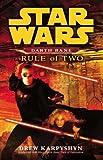 Star Wars: Darth Bane - Rule of Two by Drew Karpyshyn (6-Nov-2008) Paperback