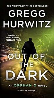 Out of the Dark: An Orphan X Novel