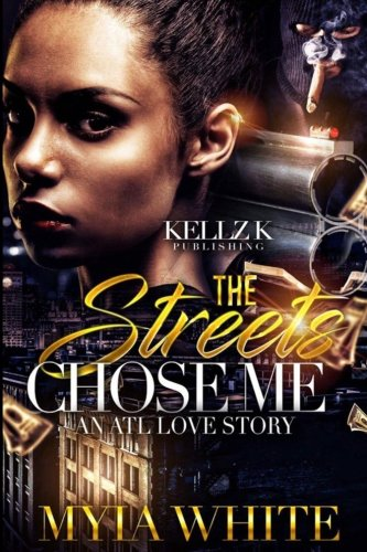 Books : The Streets Chose Me: An Atl Love Story