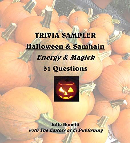 TRIVIA SAMPLER - Halloween & Samhain - Energy & Magick - 31 Questions -