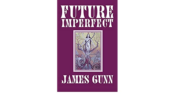 Amazon future imperfect ebook james gunn kindle store fandeluxe Ebook collections
