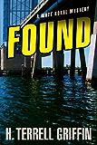 Found: A Matt Royal Mystery (Matt Royal Mysteries Book 8)