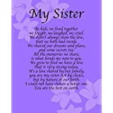 Personalised My Sister Poem Birthday Christmas Sister Anniversary Husband Wife Boyfriend Girlfriend Present Gift Perfect For Framing by Print City Poems