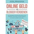 Online Geld als Blogger verdienen.: Top-Grundregeln für Erfolgreiche Shops- SEO, Wordpress, Nische finden, Keyword-Recherche, Texte selbst schreiben, Social Media.