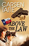 Above the Law (Lone Star Law)