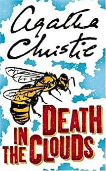 Death in the Clouds: A Hercule Poirot Mystery (Hercule Poirot series Book 12) by [Christie, Agatha]