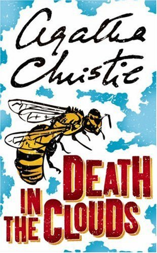 Death in the Clouds: A Hercule Poirot Mystery (Hercule Poirot series Book 12) (And Then There Were None Death Order)