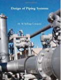 Design of Piping Systems by Kellogg Company, M. W. (2011) Paperback