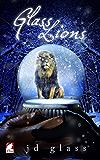 Glass Lions (Punk Series Book 4)
