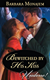 Bewitched by His Kiss (May Day Mischief)