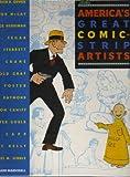 America's Great Comic-Strip Artists, Richard Marschall, 0896599175
