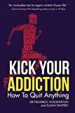 Kick Your Addiction, Frederick Woolverton and Susan Shapiro, 1629145874