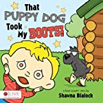 That Puppy Dog Took My Boots! | Shawna Blalock