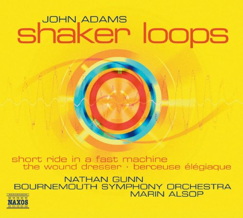 (Adams: Shaker Loops / Wound Dresser / Short Ride in A Fast Machine)