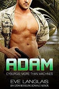 Adam Cyborgs More Than Machines ebook
