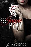See Jayne Play (The Jayne Series Book 1)