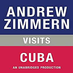 Andrew Zimmern Visits Cuba