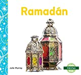 Ramadán / Ramadan (Fiestas / Holidays) (Spanish Edition)