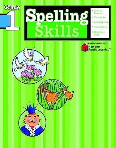 Spelling Skills: Grade 1 (Flash Kids Harcourt Family Learning) (Language Arts For Kids)