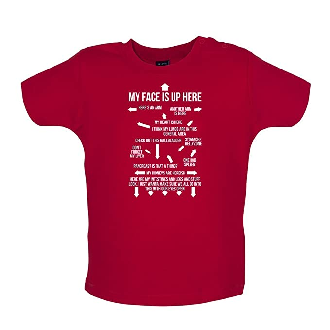 3-24 Months Dressdown My Face is Up Here Baby//Toddler T-Shirt