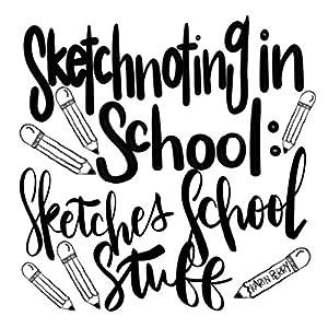 Sketchnoting in School: Sketches School Stuff