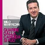 Guarire dalla candida si può | Milo Manfredini